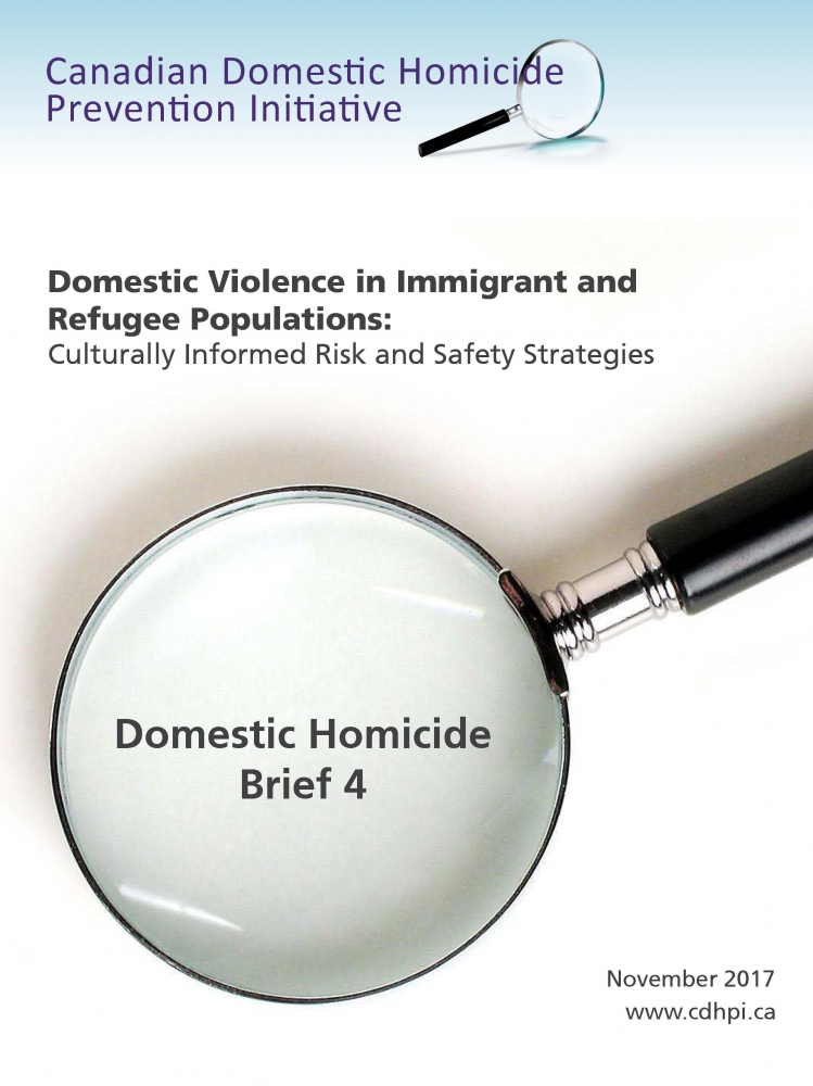 New report now available from Canadian Domestic Homicide Prevention Initiative, focusing  on domestic violence in Immigrant and Refugee populations