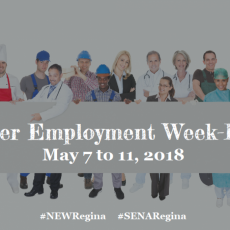 NEW Regina - Newcomer Employment Week!  May 7-11.  Many activities planned.