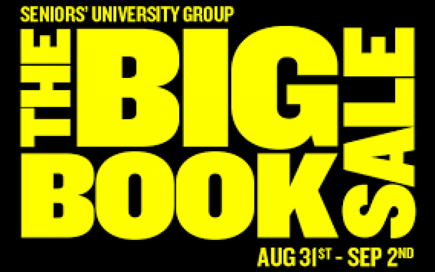 The Big Book Sale!  August 31 - Sept 2 at the Tartan Curling Club.   Come and Buy Books at Great Prices.