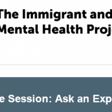 Immigrant and Refugee Mental Health - Live Session