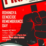Remembering The Rohingya -  Protest Against Genocide - Aug. 25th