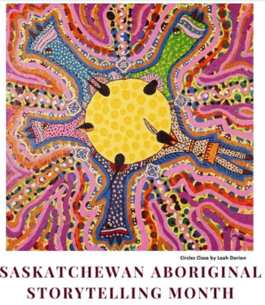 February is Aboriginal Storytelling Month in Saskatchewan!