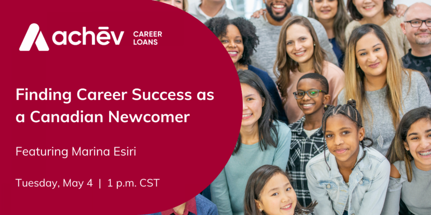 Finding Career Success as a Canadian Newcomer - Webinar - May 4th