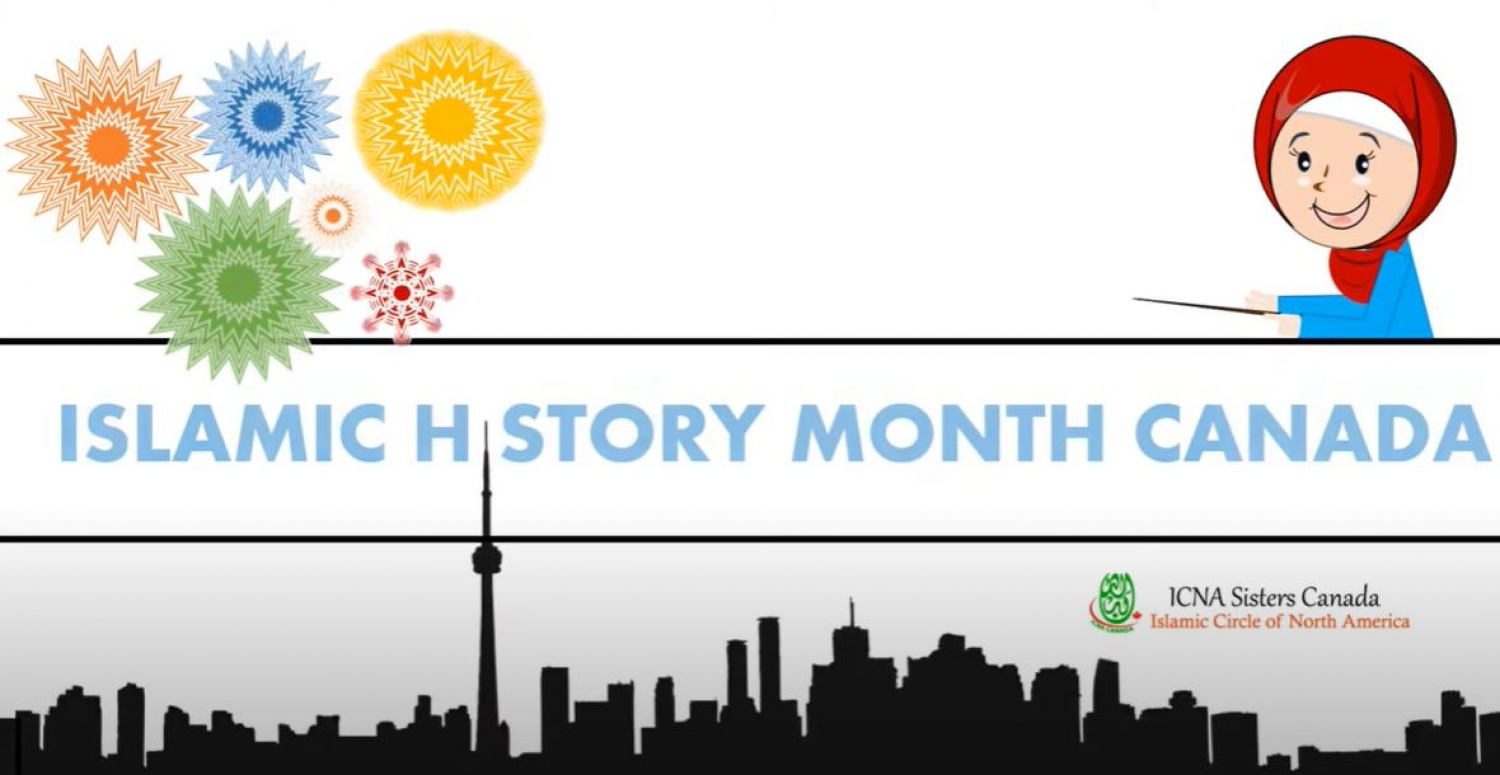 October is Islamic History and Heritage Month in Canada!