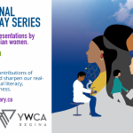 International Women's Day Series at Regina Public Library - starting March 8th!