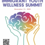 Immigrant Youth Wellness Summit - November 21